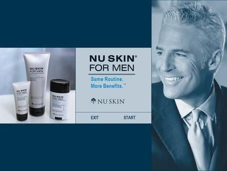 Same Routine. More Benefits. ™ EXITSTART. Same Routine. More Benefits. ™ PRECEDENTSUIVANTDEBUT Lancement :Nu Skin ® For Men Dividends ™ Shave CreamDividends.