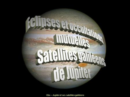 Eclipses et occultations