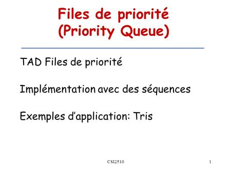 Files de priorité (Priority Queue)
