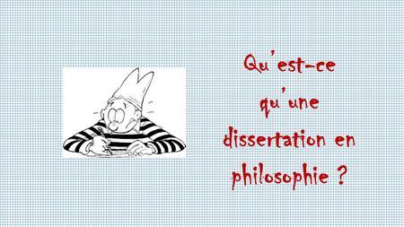 comment ecrire une dissertation en philosophie