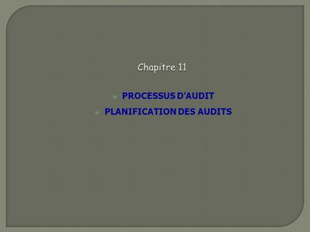 PROCESSUS D'AUDIT PLANIFICATION DES AUDITS