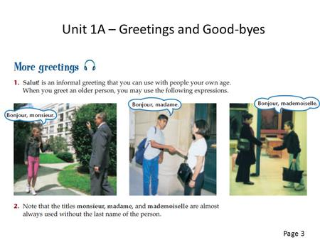 Unit 1A – Greetings and Good-byes Page 3. Page 2.