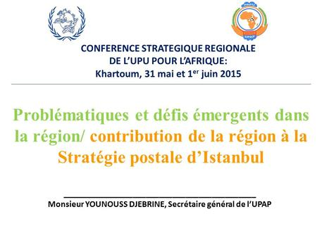 CONFERENCE STRATEGIQUE REGIONALE
