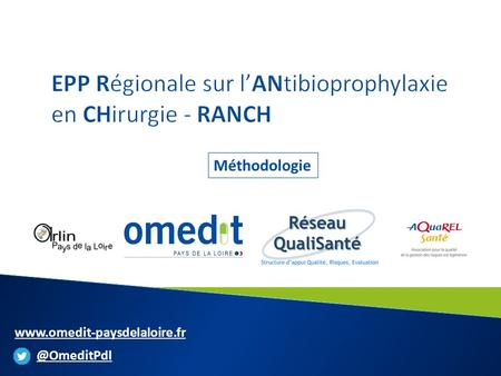 EPP Régionale sur l'ANtibioprophylaxie en CHirurgie - RANCH