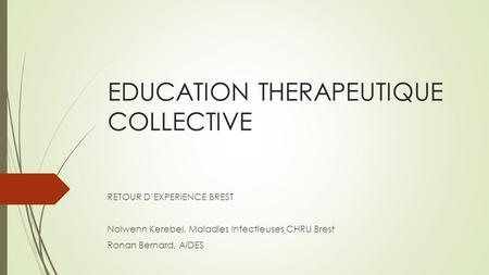 EDUCATION THERAPEUTIQUE COLLECTIVE