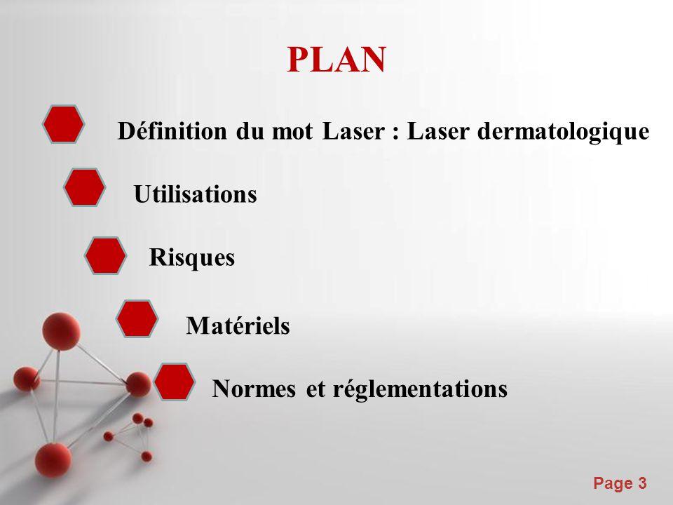 Powerpoint Templates Page 4 Définition du Laser Le terme laser est un acronyme formé à partir de l expression anglaise « Light Amplification by Stimulated Emission of Radiation » L (Lumière), A (Amplificateur), S (Stimulation), E (Émission), R (Radiation), c'est-à-dire amplification de la lumière par émission stimulée de rayonnement.