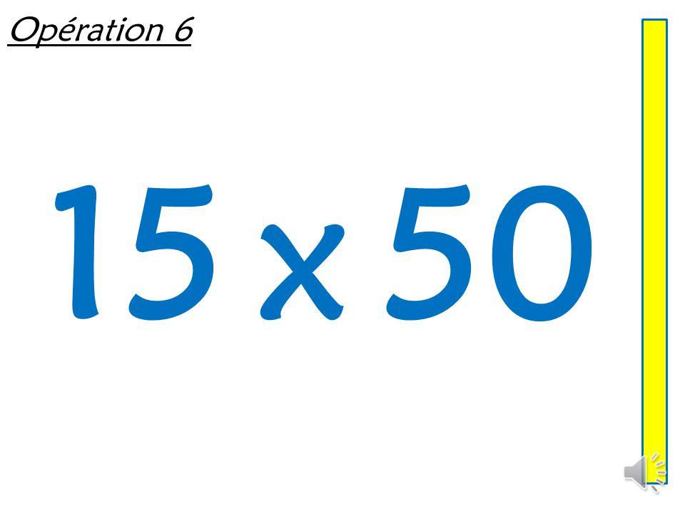 Opération 6 15 x 50