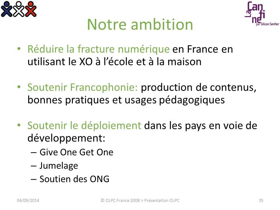 L initiative OLPC France Traduction Usage Contenu Logiciel 04/09/2014© OLPC France 2008 > Présentation OLPC36