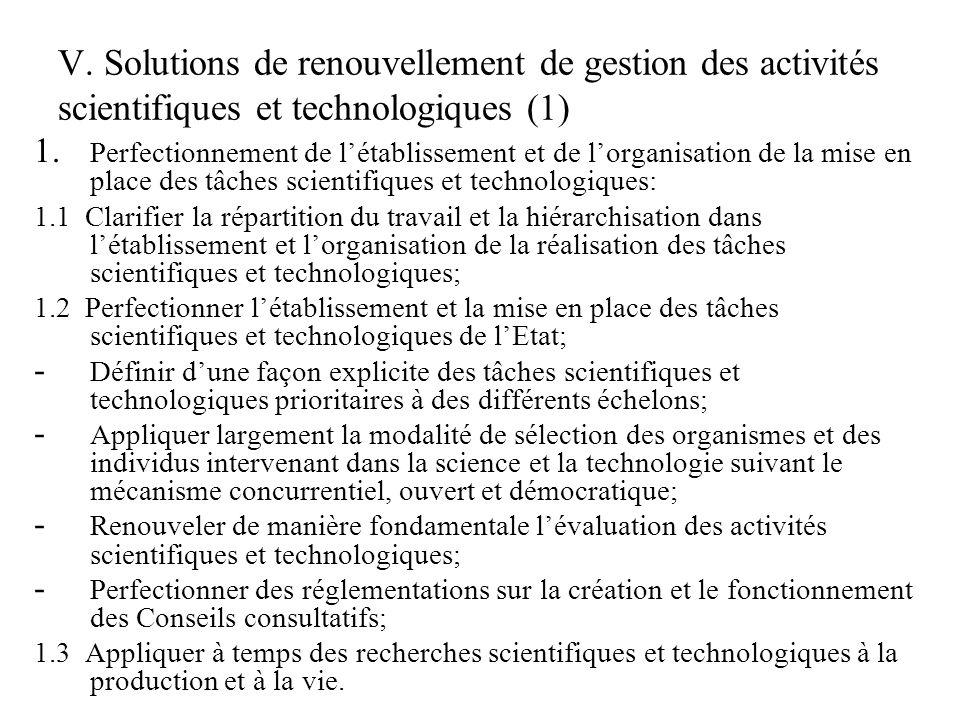 V.Solutions de renouvellement de gestion des activités scientifiques et technologiques (2) 1.