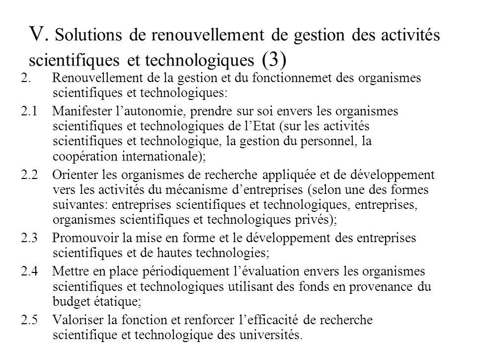 V.Solutions de renouvellement de gestion des activités scientifiques et technologiques (4) 2.