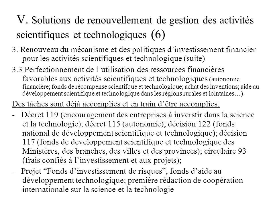 V.Solutions de renouvellement de gestion des activités scientifiques et technologiques (7) 4.