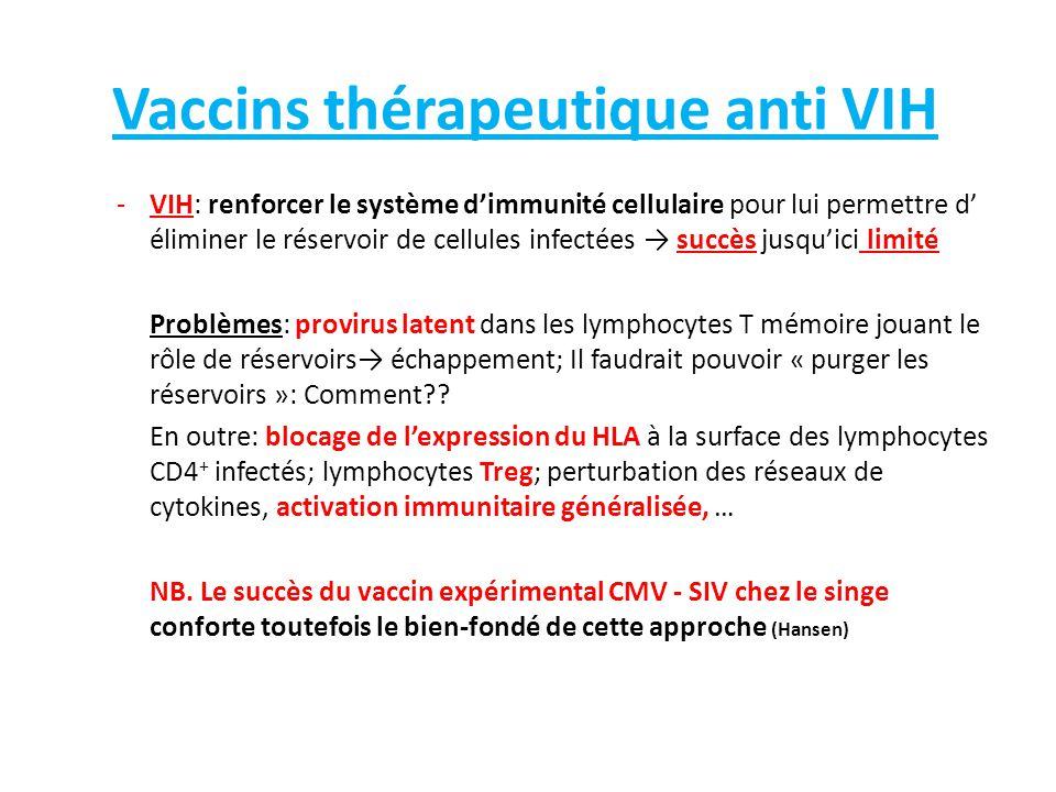 Vaccins anti-cancers Problèmes: 1.Comment vaincre la tolérance aux antigènes du soi.