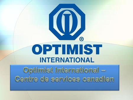 Optimist International – Centre de services canadien