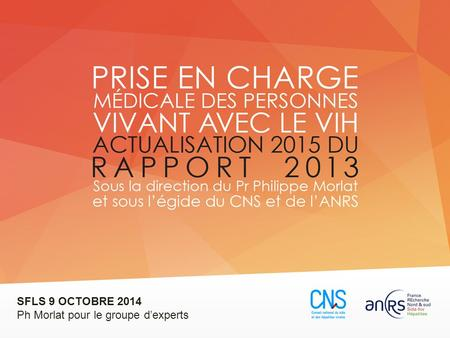 SFLS 9 OCTOBRE 2014 Ph Morlat pour le groupe d'experts.