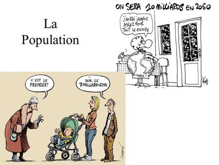 La Population. Babyomatic Passez le quiz «babyomatic».