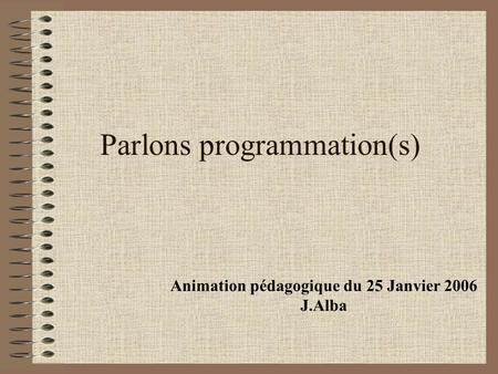 Parlons programmation(s)