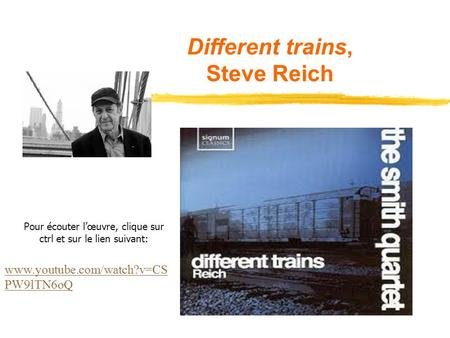 Different trains, Steve Reich