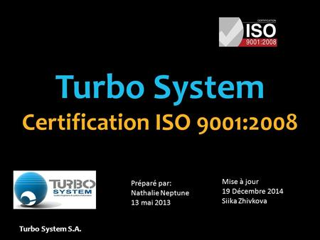 Turbo System Certification ISO 9001:2008