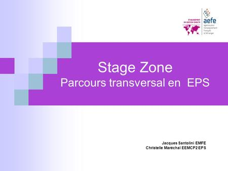 Stage Zone Parcours transversal en EPS