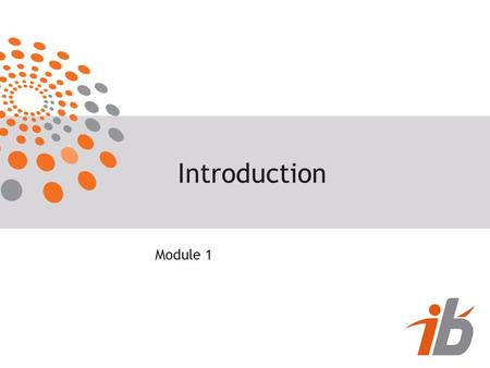 Introduction Module 1.