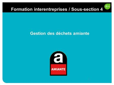 Formation interentreprises / Sous-section 4