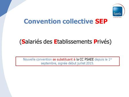Convention collective SEP