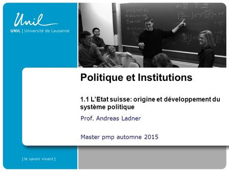 Prof. Andreas Ladner Master pmp automne 2015