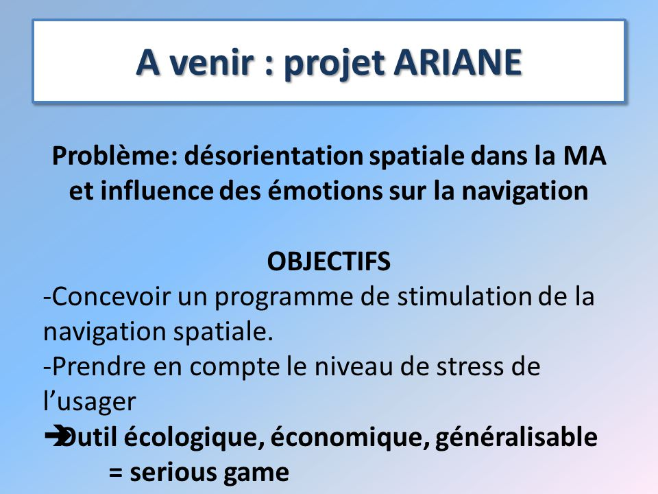 ARIANE's scientific programme ETAPES DU PROJET 1.