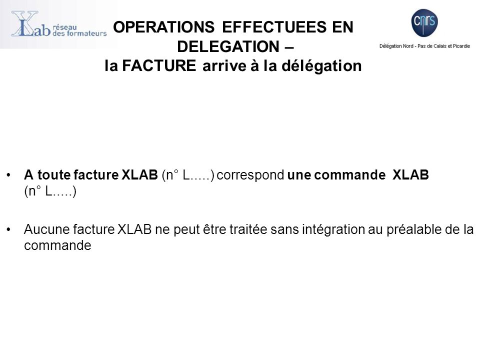 La récupération des données en provenance de la délégation s effectue à l initiative du laboratoire.