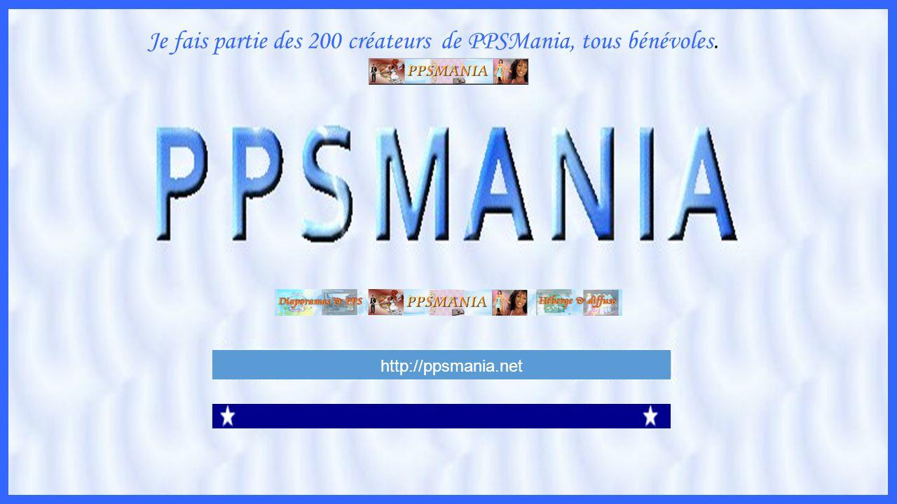 http://ppsmania.net Je fais partie des 200 créateurs de PPSMania, tous bénévoles.