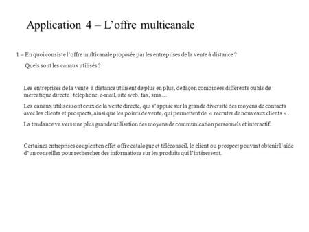 Application 4 – L'offre multicanale