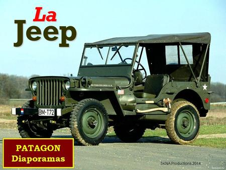 LaJeep 5KNA Productions 2014 1940 Le prototype Usine Willys.