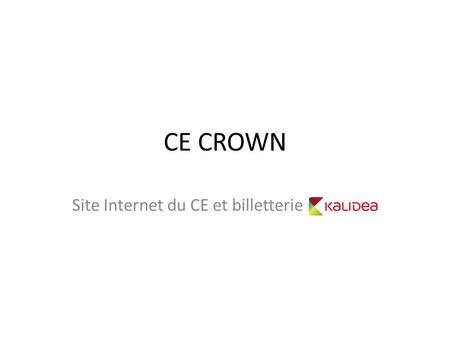 Site Internet du CE et billetterie