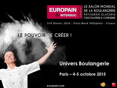 Univers Boulangerie Paris – 4-5 octobre 2015