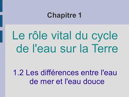 Unit 1 chapitre 2 les oc ans et la r gulation du cycle de l eau ppt t l - Difference entre sisal et jonc de mer ...