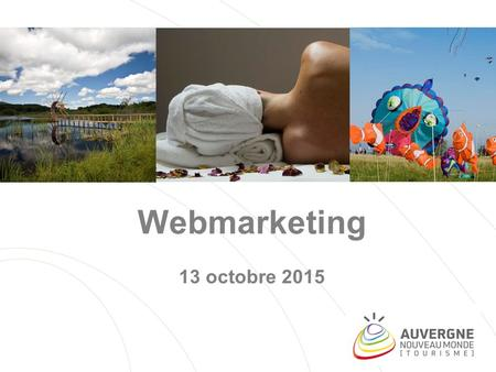 Webmarketing 13 octobre 2015.