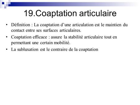 19.Coaptation articulaire