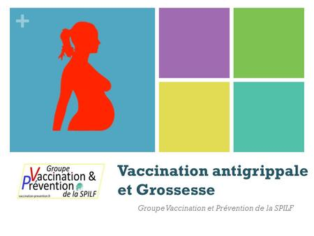 Vaccination antigrippale et Grossesse