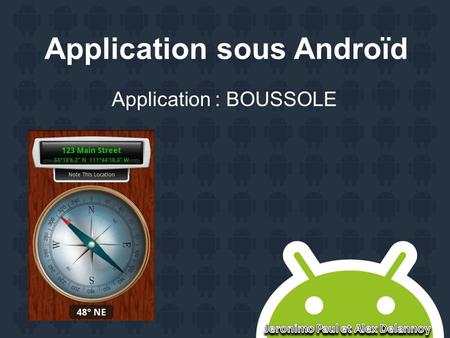 Application sous Androïd