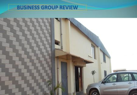 1. EMA GROUP GABON – BUSINESS REVIEW Siege social: BP: 395 PORT GENTI L Rte Ondimba GABON   +241 01 56 05 48.