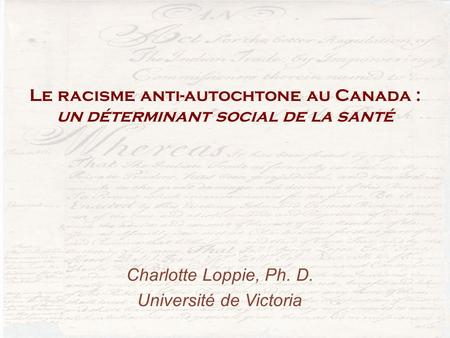 Charlotte Loppie, Ph. D. Université de Victoria