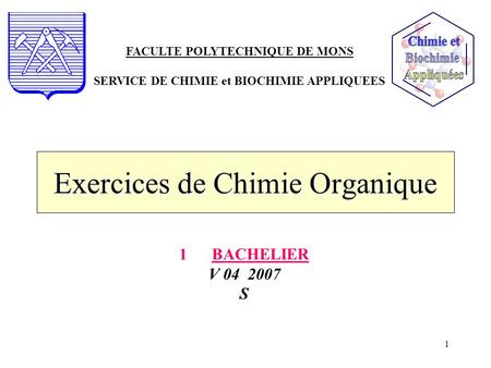 Exercices de Chimie Organique