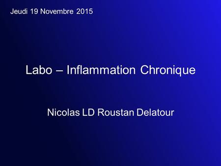 Labo – Inflammation Chronique