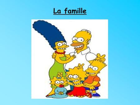 "La famille. La famille: les objectifs Today you will learn how to: introduce members of your family in French, say what they are called, say ""my"" in French."