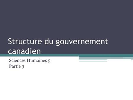 Structure du gouvernement canadien