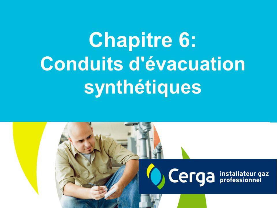 2 Quelles sont les conditions de base pour utiliser des conduits synthétiques pour l évacuation des gaz de combustion.