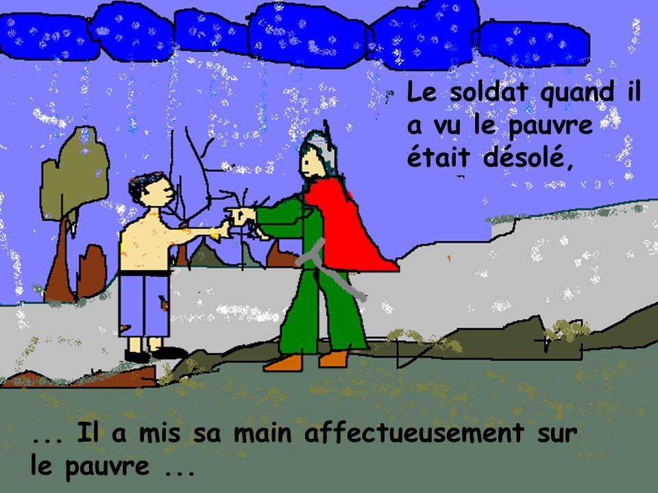 ...Il a coupé sa couverture, avec l épée et a donné la moitié au mendiant....