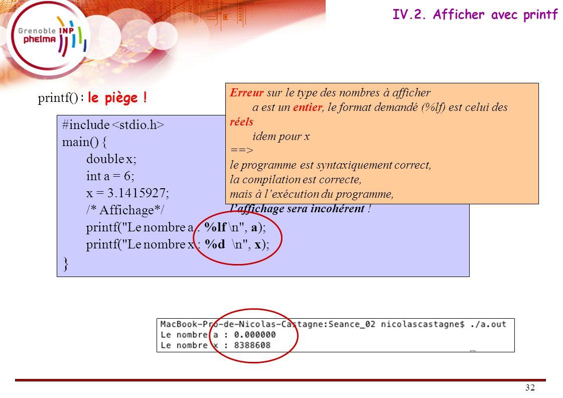 33 scanf() est une fonction de la librairie stdio (standard input-output).