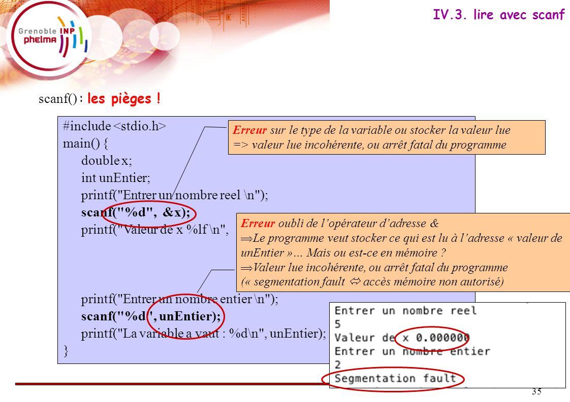 36 Bibliothèque de fonctions mathématiques : #include // sqrt, ln, log10, pow, sin, cos, … Voir man math Les arguments et les valeurs renvoyées par ces fonctions sont de type double.