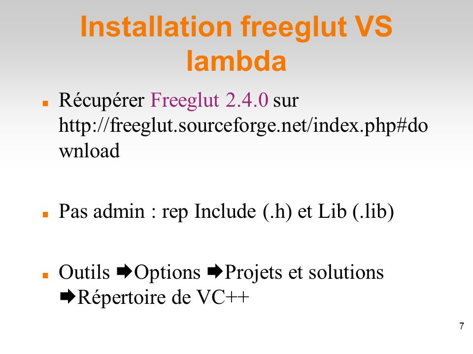Installation freeglut VS lambda 8